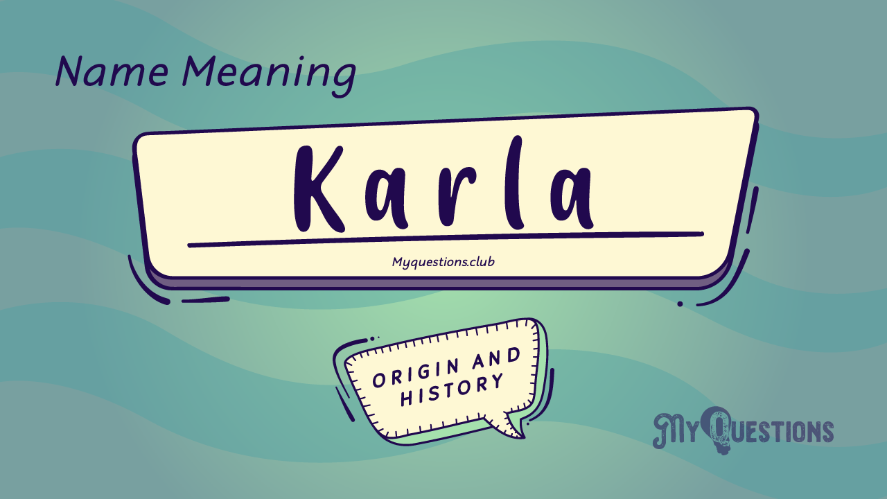 KARLA NAME MEANING