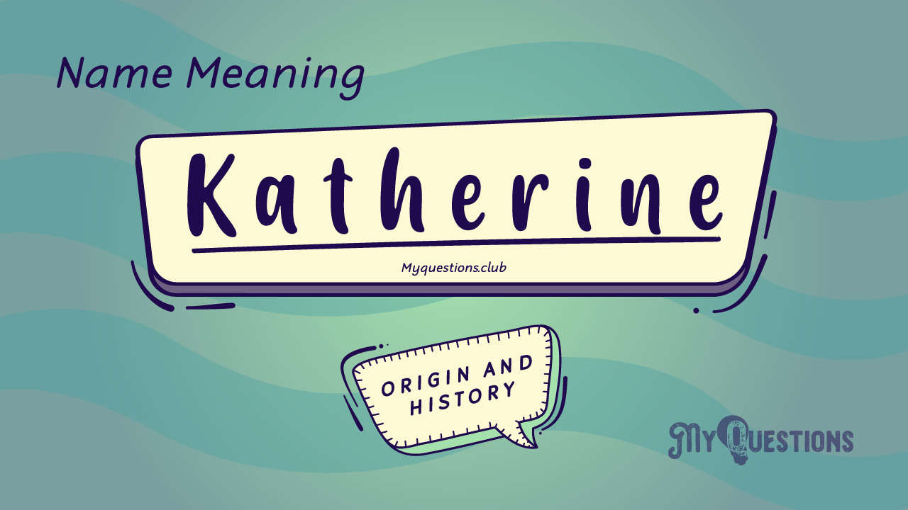 KATHERINE NAME MEANING