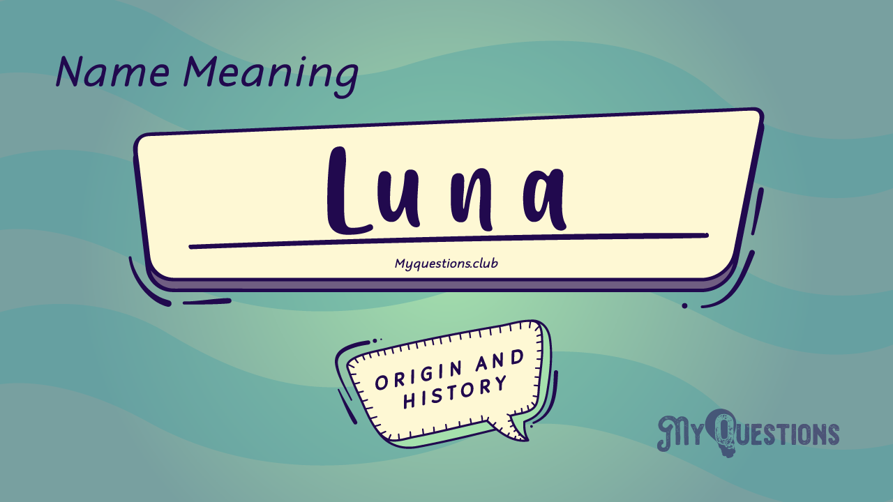 LUNA NAME MEANING