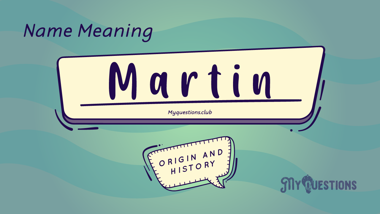 MARTIN NAME MEANING