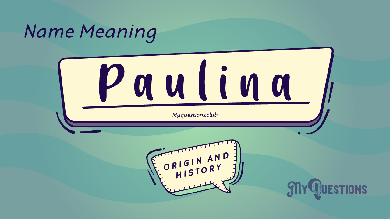PAULINA NAME MEANING