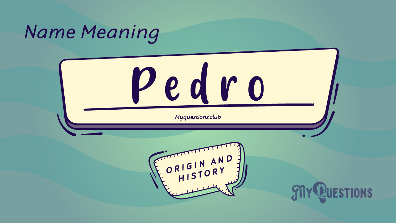 PEDRO NAME MEANING