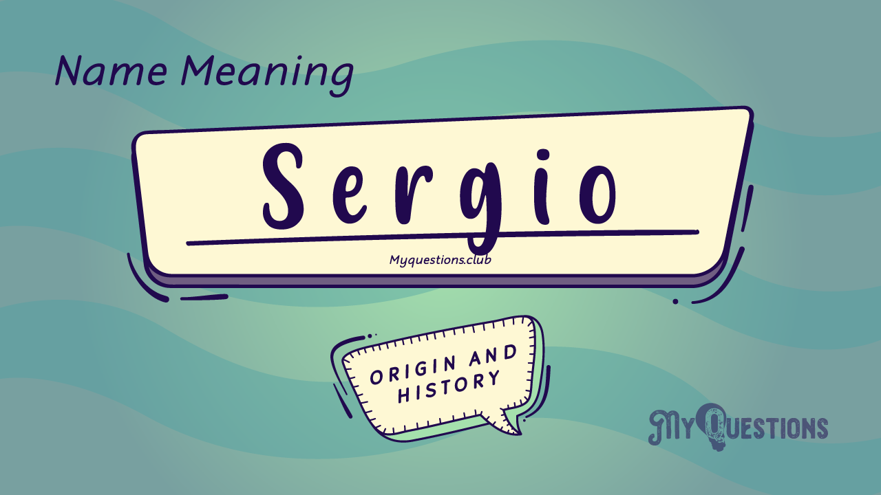SERGIO NAME MEANING