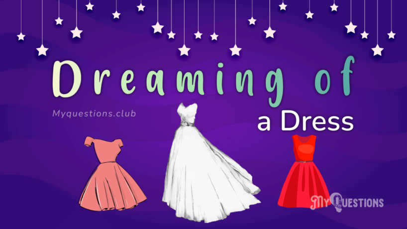 DREAMING OF A DRESS