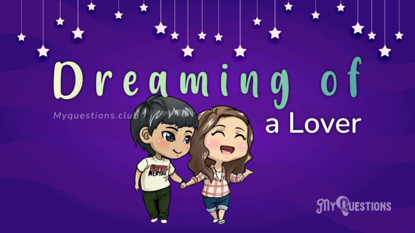 DREAMING OF A LOVER