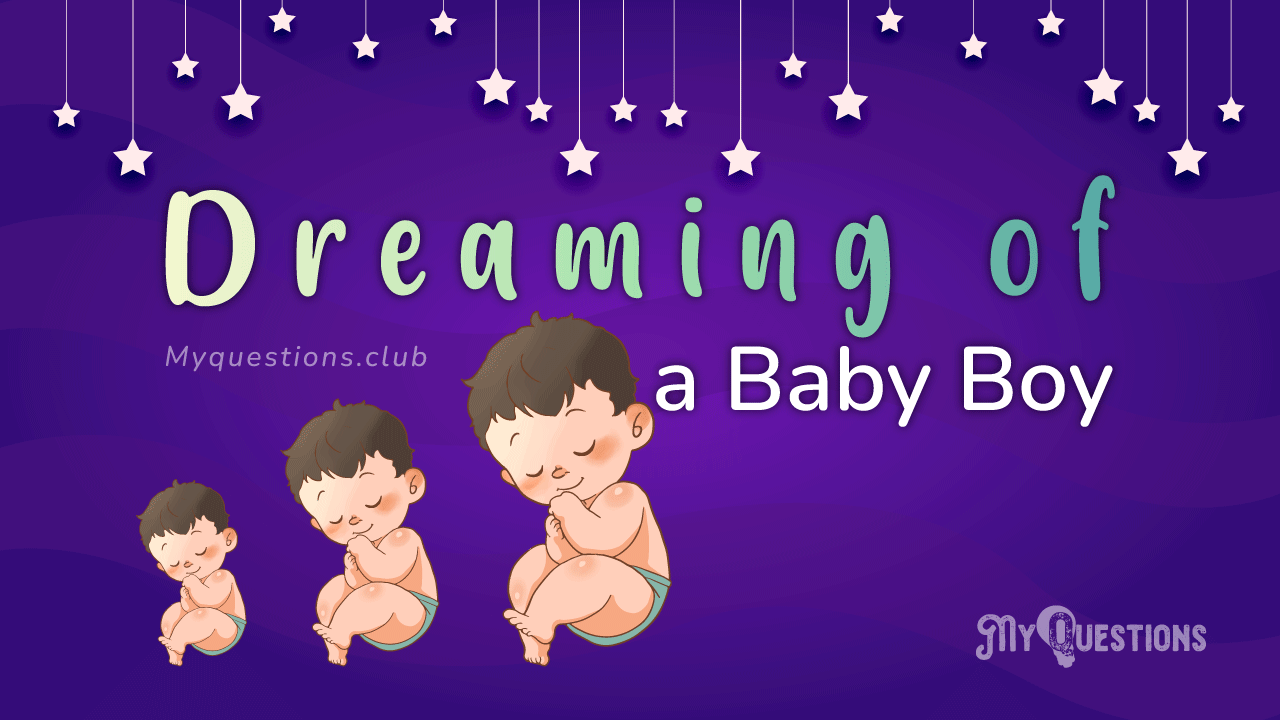DREAMING OF A BABY BOY