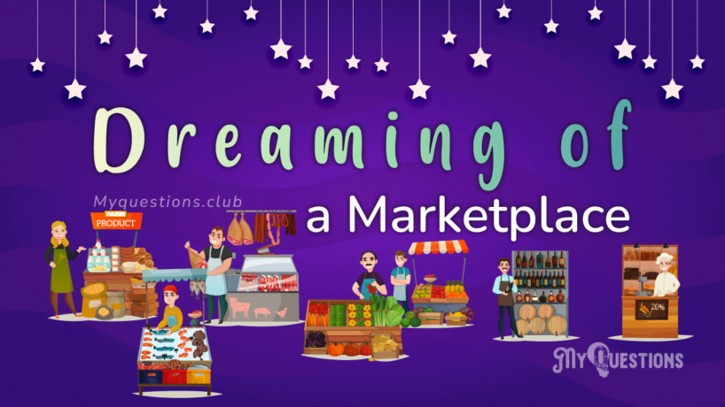 DREAMING OF A MARKETPLACE