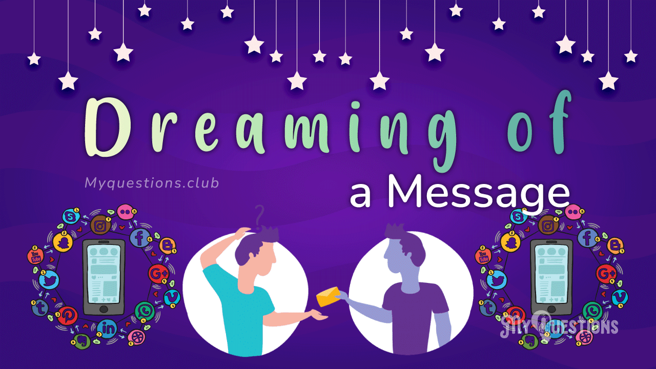 DREAMING OF A MESSAGE