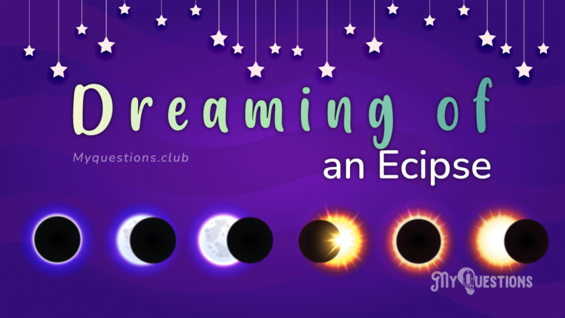 DREAMING OF AN ECLIPSE