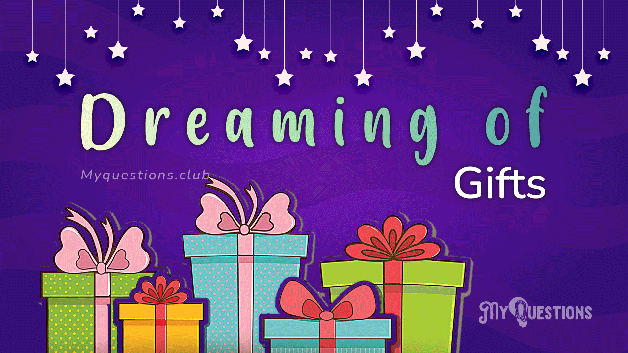 DREAMING OF GIFTS