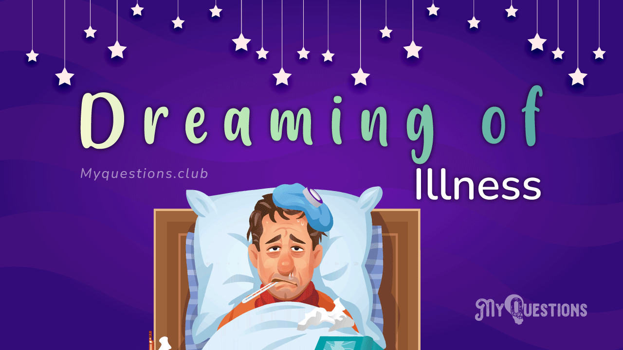 DREAMING OF ILLNESS
