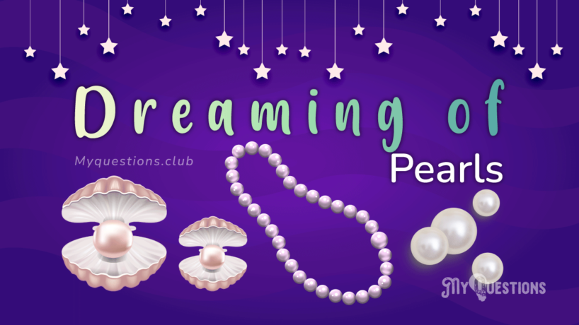 DREAMING OF PEARLS