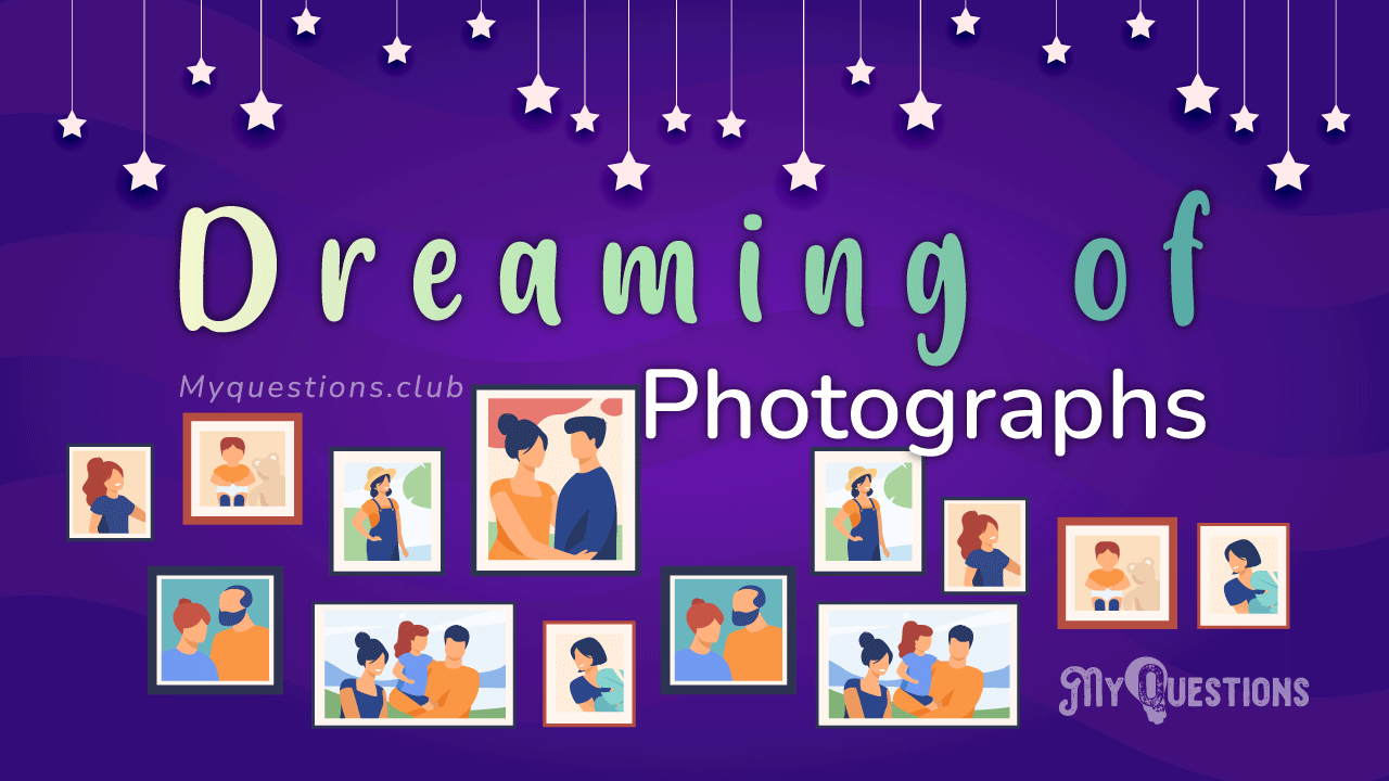 DREAMING OF PHOTOGRAPHS