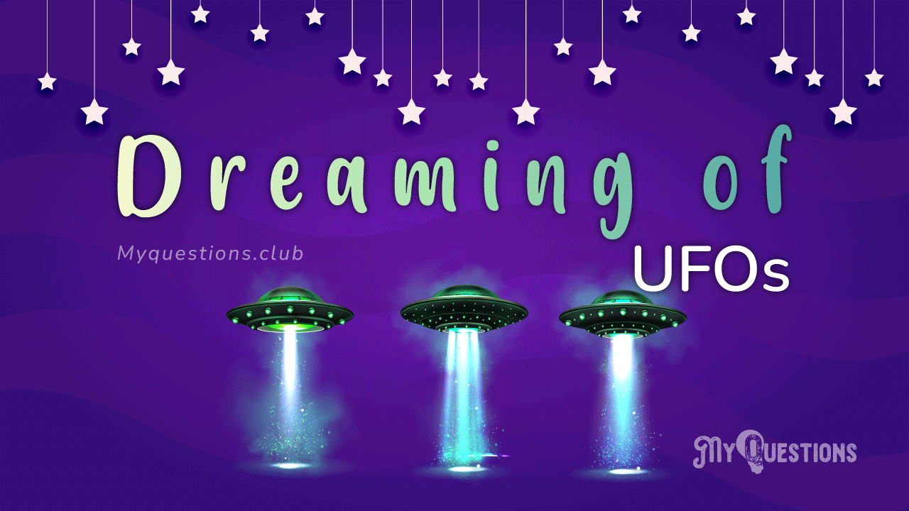 DREAMING OF UFOS