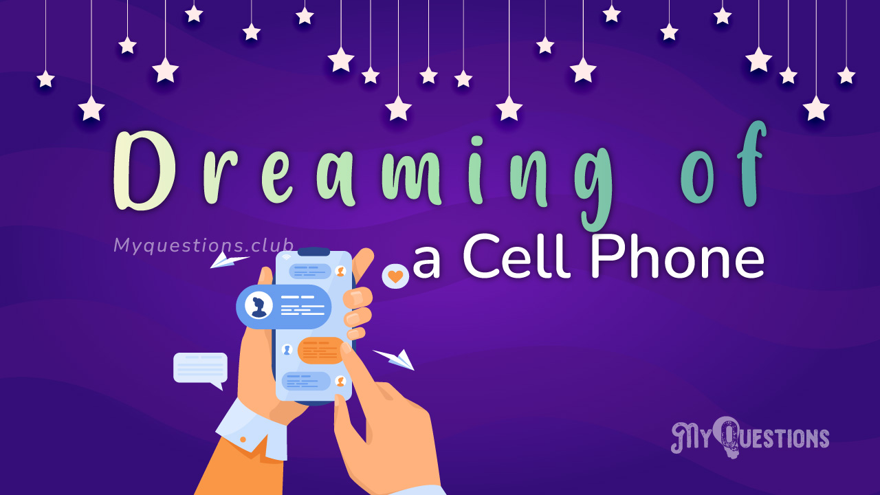 DREAMING OF A CELL PHONE