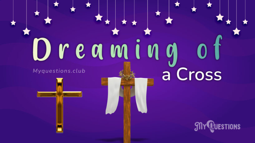DREAMING OF A CROSS