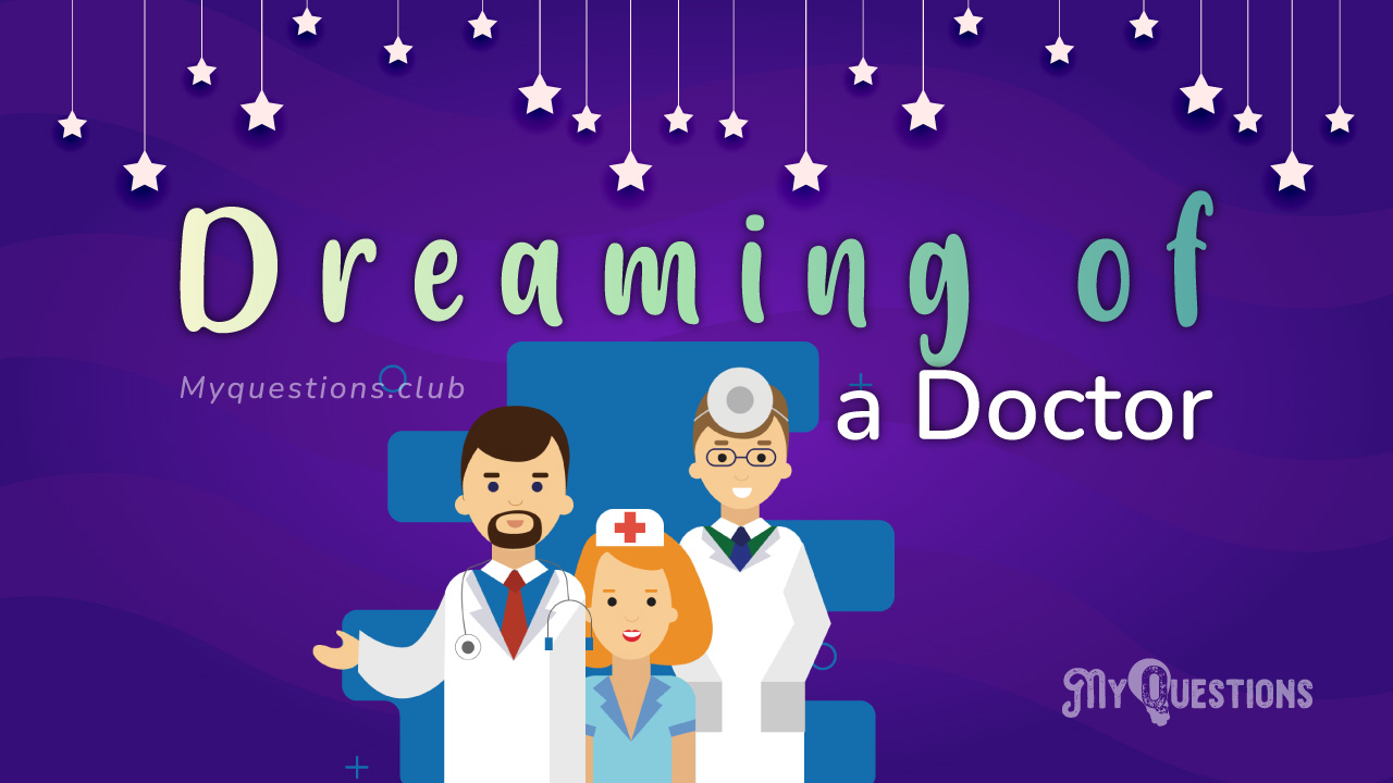 DREAMING OF A DOCTOR
