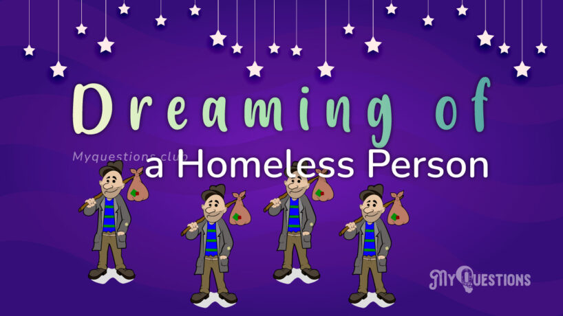 DREAMING OF A HOMELESS PERSON