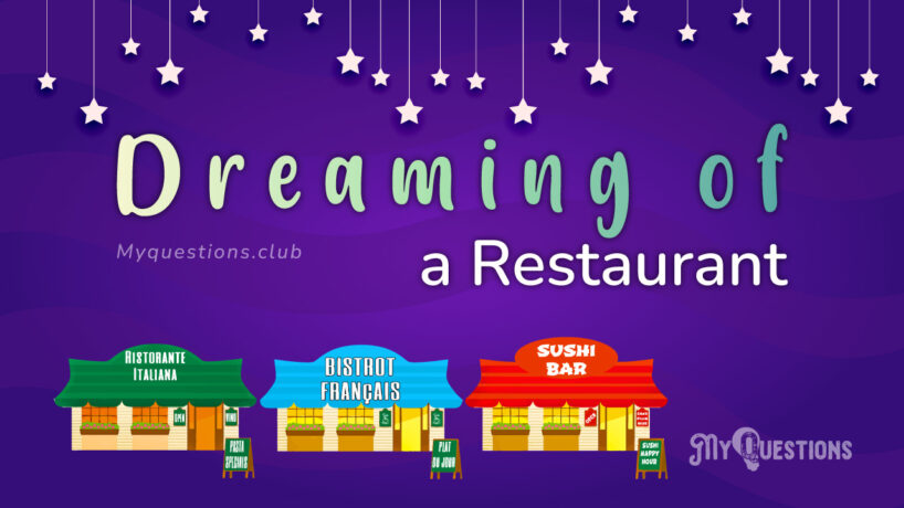DREAMING OF A RESTAURANT