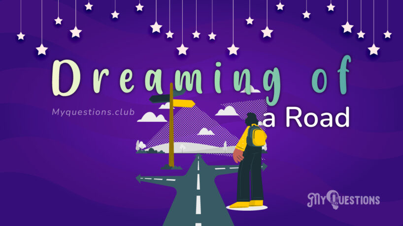 DREAMING OF A ROAD