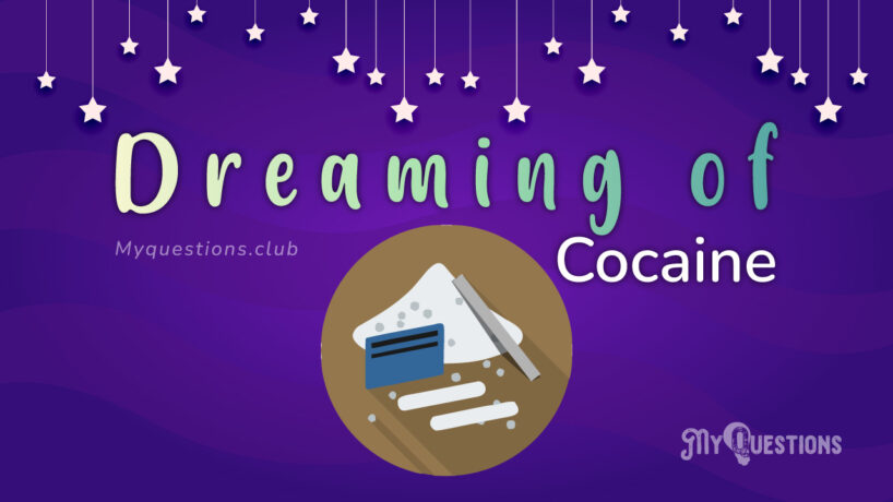 DREAMING OF COCAINE