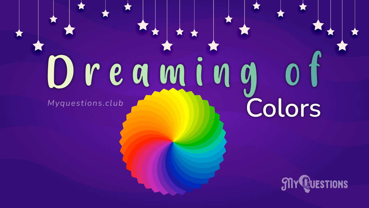 DREAMING OF COLORS