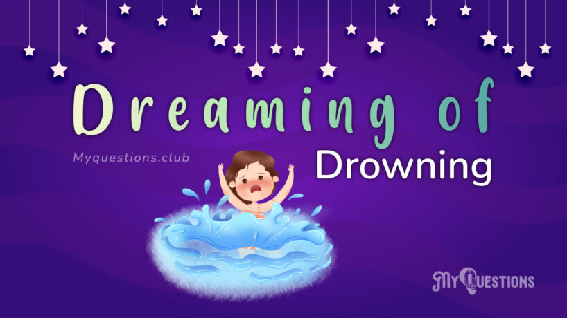 DREAMING OF DROWNING