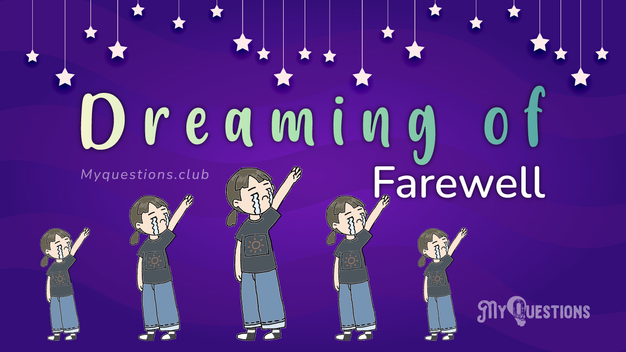 DREAMING OF FAREWELL