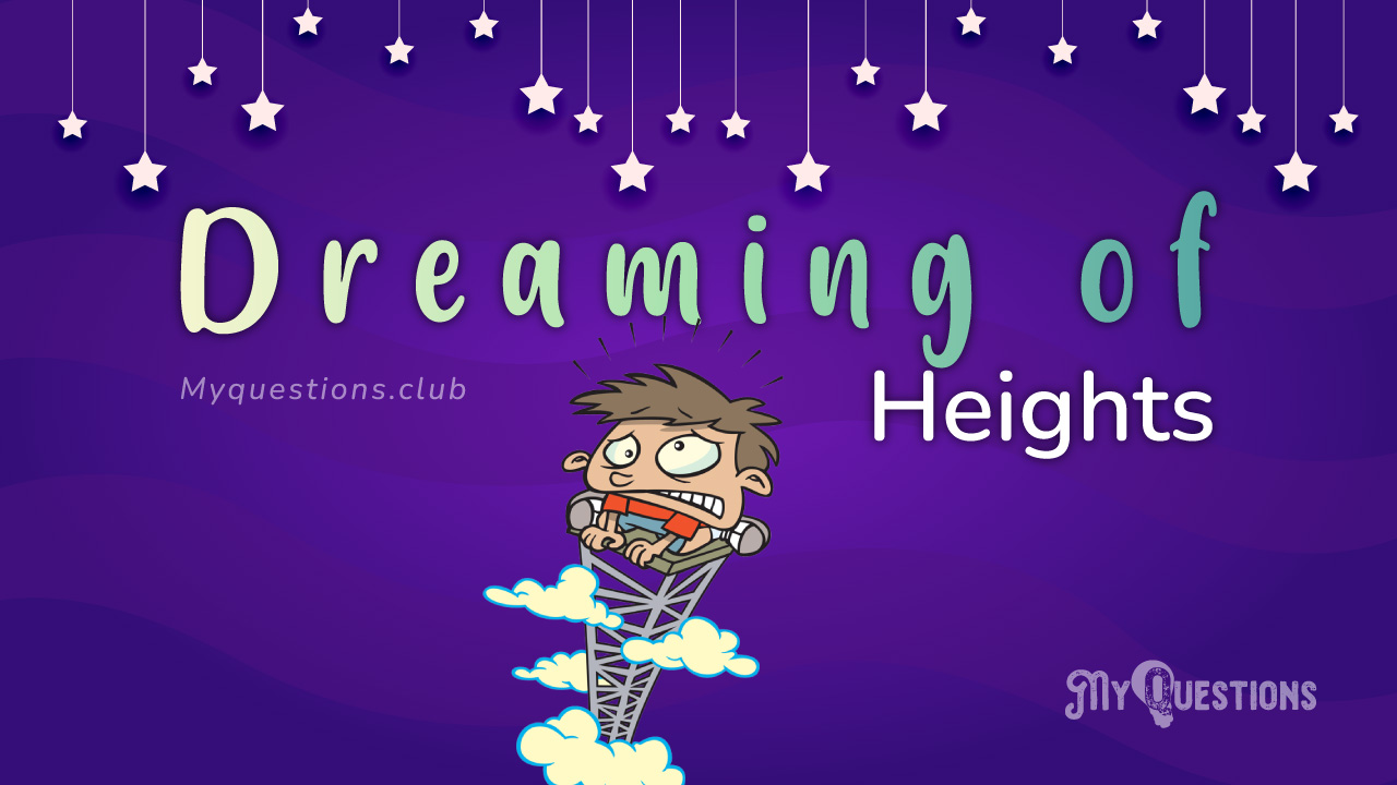 DREAMING OF HEIGHTS