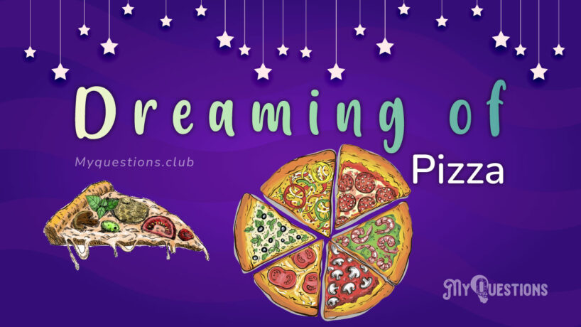 DREAMING OF PIZZA