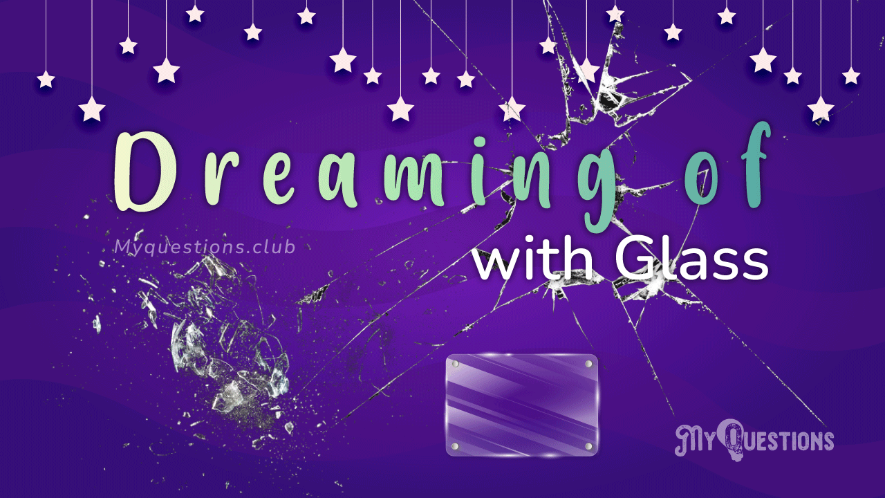 DREAMING WITH GLASS